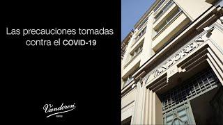 Las precauciones tomadas contra el COVID-19