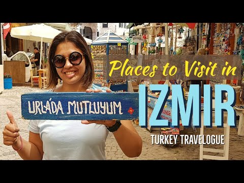 Beautiful IZMIR | IZMIR Nightlife | Places to Visit | Travel Turkey | Episode 04 | Irem Ozel