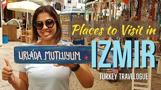 TRAVEL TO BEAUTIFUL IZMIR - TURKEY | PLACES TO VISIT - IZMIR NIGHTLIFE | Epi: 04 | Irem Ozel