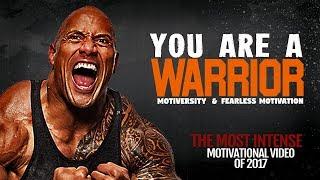 The Most INTENSE Video of 2017 - WARRIOR: A Powerful Motivational Speech Video