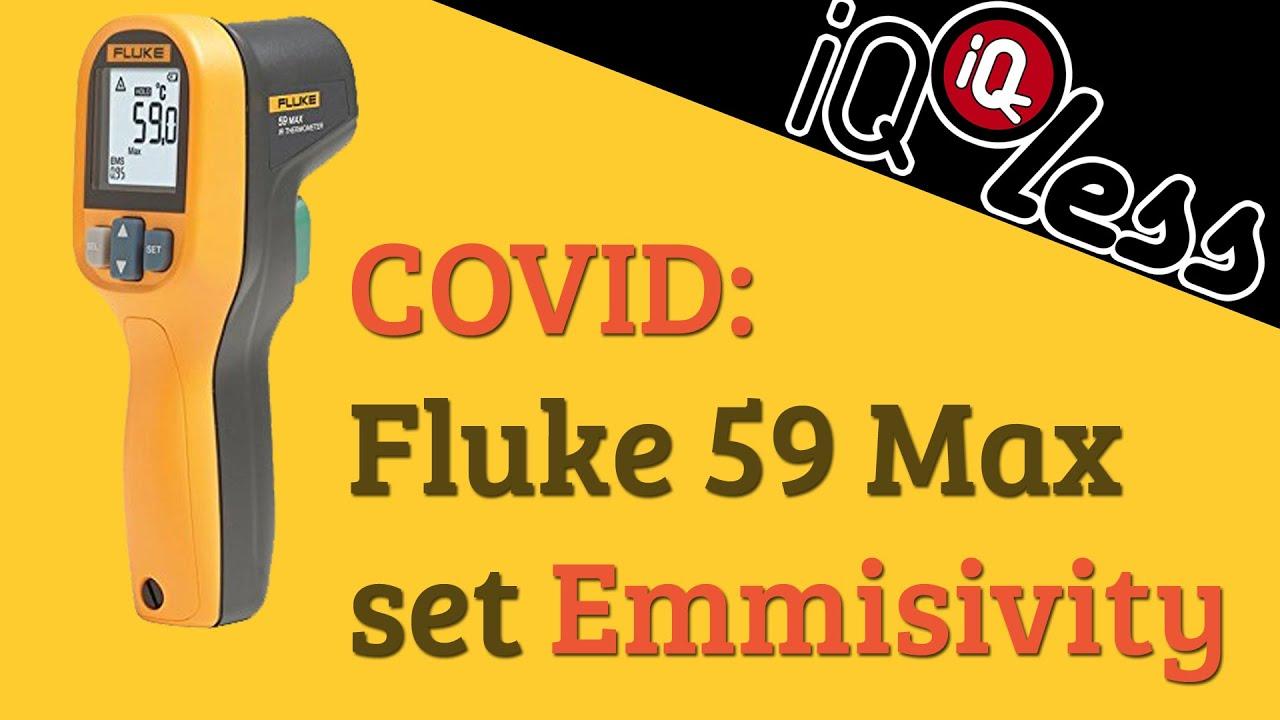 Covid Fluke 59 Max Set Emmisivity Youtube