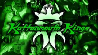 Life is Beautiful - Kottonmouth Kings
