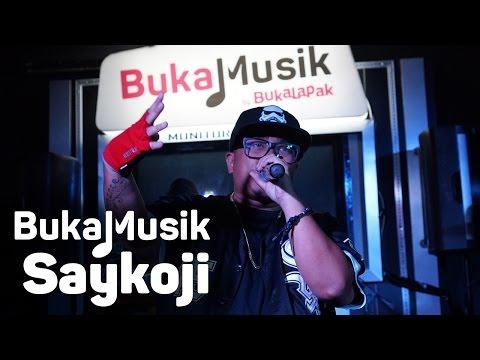 BukaMusik: Saykoji Full Concert