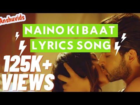 Naino Ki Jo Baat Naina Jane Hai   Full Lyrical Video Song  