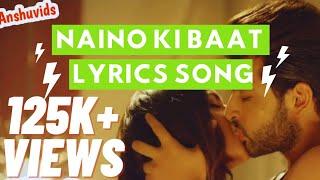 Gambar cover Naino ki jo baat naina jane hai | full lyrical video song |