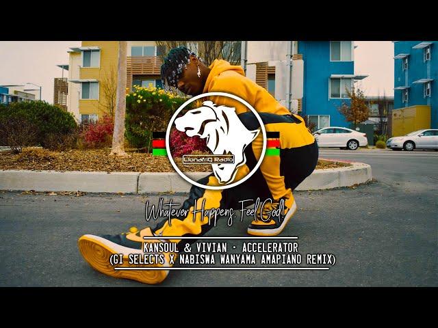 Kansoul & Vivian - Accelerator (Nabiswa Wanyama X Dj GI Selects  Amapiano Remix)