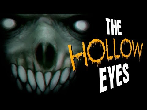 'The Hollow Eyes' creepypasta by Scorch933 ― Chilling Tales for Dark Nights