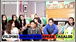 FILIPINO AMERICAS TRY TO SPEAK TAGALOG