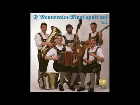 Alpenland-Polka - D' Neuneralm Musi - D' Neuneralm Musi spuit auf - Nr. 3