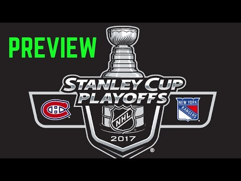 Montreal Canadiens vs New York Rangers Preview | NHL Stanley Cup Playoffs 2017