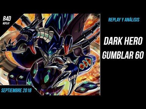 Dark Hero Gumblar 60 / YGOPro - September 2018