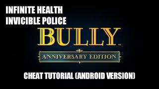 TUTORIAL CHEAT BULLY ANNIVERSARY EDITION (VERSI ANDROID) KEBAL ANTI POLISI