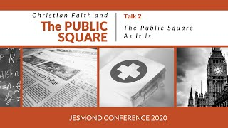 Jesmond Conference '20 - Talk 2: The Public Square As It Is