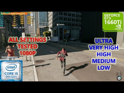 Watch Dogs 2 GTX 1660 Ti + I5 9400F (All Settings Tested)