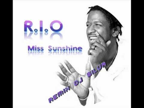 R.I.O Miss Sunshine [Remix Dj Silva] mp3