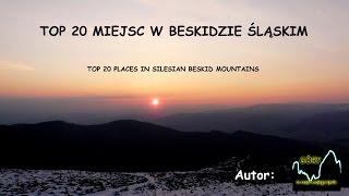 Top 20 miejsc w Beskidzie Śląskim
