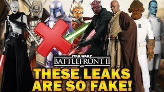 THESE LEAKS ARE SO FAKE! Star Wars Battlefront 2