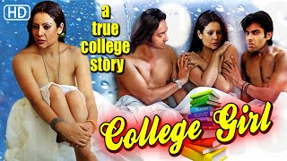 Repeat youtube video College Girl | Full Hindi Romantic Movie | Bollywood Latest Movie Romance | 2017 | HD