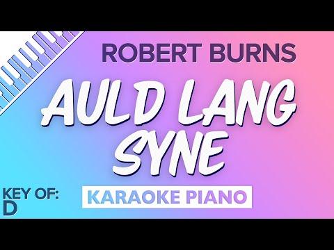 Auld Lang Syne (Key of D - Piano Karaoke Instrumental) Robert Burns