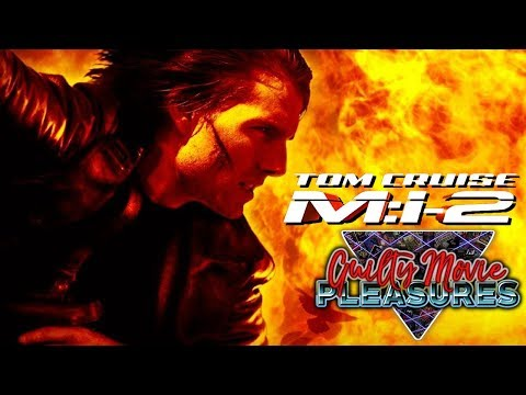 Mission Impossible 2 2000 Is A Guilty Movie Pleasure Youtube