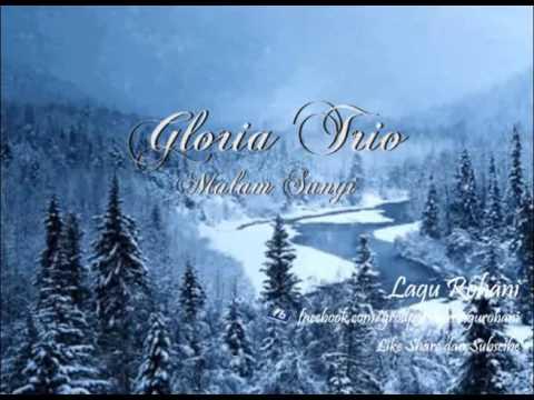 Malam Sunyi - Gloria Trio