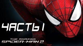 The Amazing Spider-Man 2 Прохождение - Часть 1 - УБИЙЦА ДЯДИ БЕНА