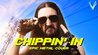 Cyberpunk 2077 - Chippin' In [EPIC METAL COVER] (Little V)