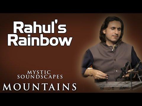 Rahul's Rainbow   Rahul Sharma (Album: Mystic Soundscapes- Water)