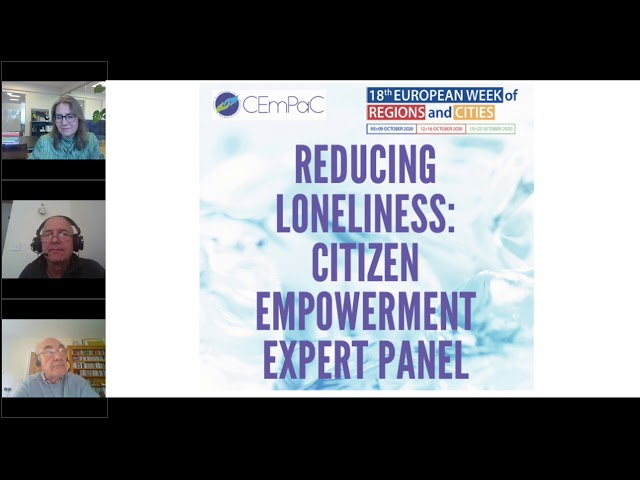 Reducing Loneliness 4: Citizen Empowerment Expert Panel - Discussion 1
