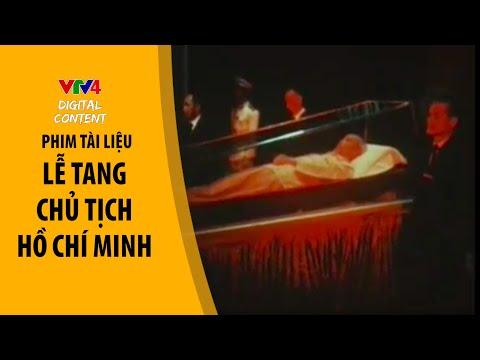 Lễ tang Chủ tịch Hồ Chí Minh - Phim Tài liệu