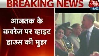 So Sorry  - Aaj Tak - White House lauds Aaj Tak's 'So Sorry' on Obama's India visit