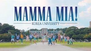고려대학교 맘마미아!2 댄싱퀸 커버 영상 / Korea University Mamma Mia Cover Movie - Dancing Queen (ENG Sub)