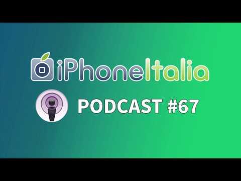 Prima dei nuovi iPhone 6S arriva l'estate, ma non solo! - iPhoneItalia Podcast #67