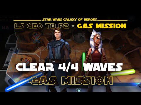 Phase 2 GAS + Ahsoka Combat Mission - LS Geo TB   SWGOH