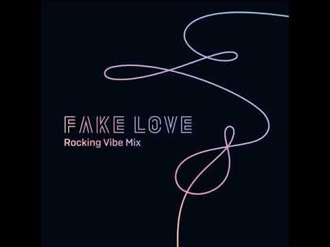 BTS  FAKE LOVE ROCKING VIBE MIX