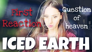 ICED EARTH - first reaction - What a song?