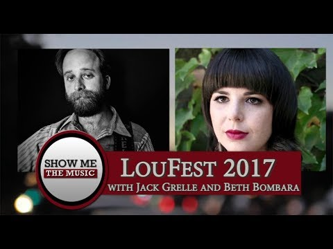 Show Me the Music: LouFest 2017 with Jack Grelle and Beth Bombara