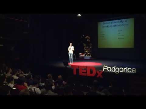 Prevazilaženje pozitivnih rodnih stereotipa-korak ka slobodi: Marija Todorović at TEDxPodgorica
