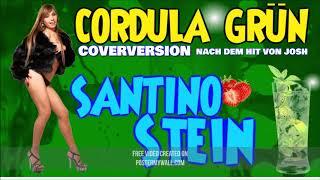 CORDULA GRÜN ( COVER nach JOSH ) SANTINO STEIN