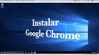 Instalar Google Chrome en Windows10