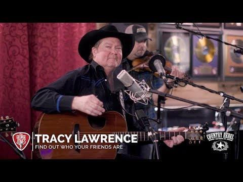 Tracy Lawrence - Find Out Who Your Friends Are // The George Jones Sessions