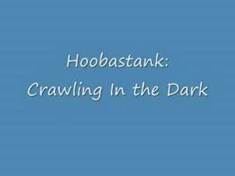 Download Hoobastank: Crawling In the Dark