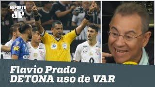 Flavio Prado DETONA uso do VAR em Corinthians x Cruzeiro!