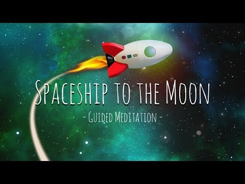 Guided Meditation for Kids | Spaceship to the Moon | Relaxation for Children