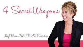 4 Secret Weapons