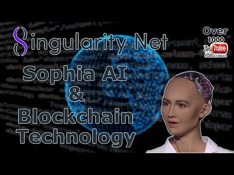 SingularityNET, Sophia AI and Blockchain!! What Is This Madness!!!