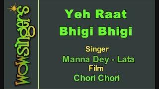 Yeh Raat Bhigi Bhigi - Hindi Karaoke - Wow Singers