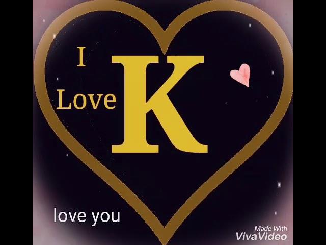 KLetters Whatsapp status, F name Whatsapp stuts: letters, F letters,A letters, S letters,Love wha