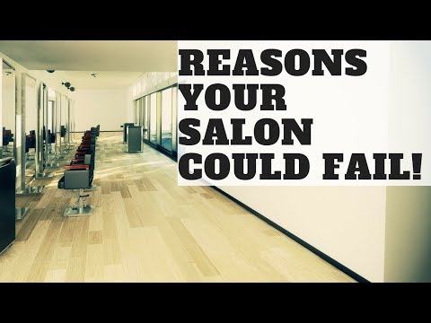 Reasons Why Your Salon Could Fail - In Partnership with Salon Iris - TheSalonGuy