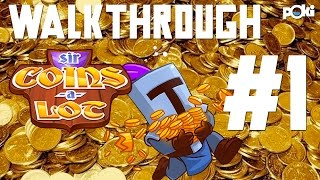 All the Coins! Sir Coins-a-lot Walkthrough Ep 01